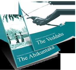 "Indigenous Communities in Sri Lanka: the Veddahs"" and ""Traditional Communities in Sri Lanka: The Ahikuntaka"
